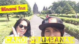 Tips ke Candi Prambanan | Tempat Wisata di Yogyakarta