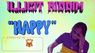 Govana (Deablo) - Happy (Raw) [Illicit Riddim] December 2016