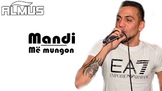 Mandi - Me mungon (Official Lyrics Video)