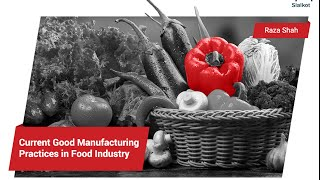Current Good Manufacturing Practices in Food Industry