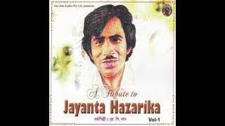 Jayanta Hazarika - Tumar morome mur _ ORIGINAL VERSION