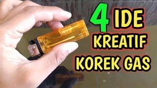 4 Ide Kreatif Dari Korek Gas