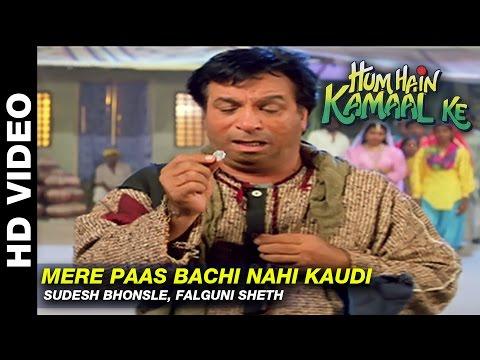 Xxx Mp4 Mere Paas Bachi Nahi Kaudi Hum Hain Kamaal Ke Sudesh Bhonsle Falguni Sheth Anupam Kher 3gp Sex