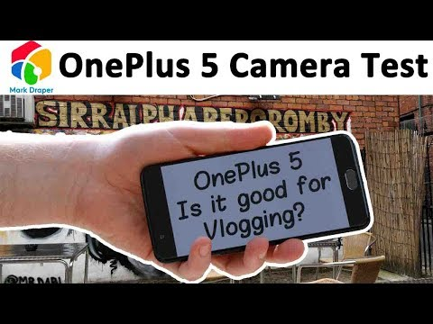 OnePlus 5 real world vlogging test in Manchester UK