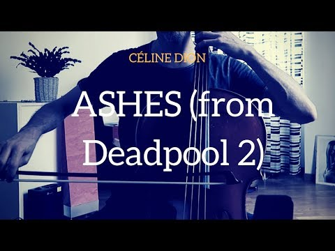 Céline Dion - Ashes (from Deadpool 2 OST) for cello and piano (COVER)