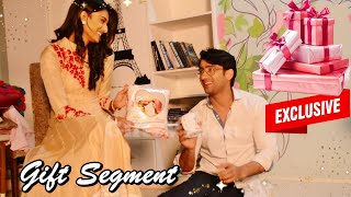Erica Fernandes and Shaheer Sheikh Received Gifts