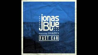 - Fast car - 1 Hour - By - Jonas Blue