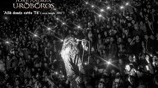 JOSE ANDRËA URÓBOROS - Allá donde estés tú ( vídeo promocional )