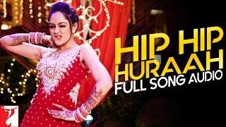Hip Hip Huraah - Full Song Audio   Mere Dad Ki Maruti   Sonu Kakkar   Sachin Gupta