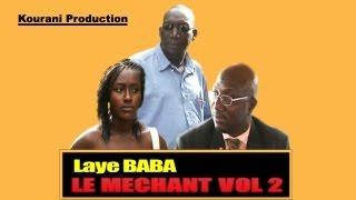 LAYE BABA LE MECHANT VOL 2