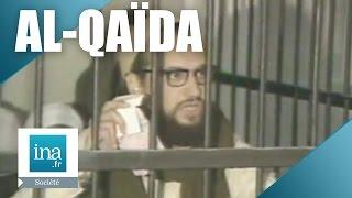 Qui se cache derrière Al-Qaïda ? | Archive INA