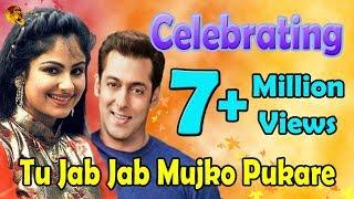 Tu Jab Jab Mujko Pukare  | Romantic Song | HD Video