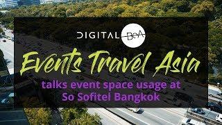 Events Travel Asia talks event spaces at So Sofitel Bangkok