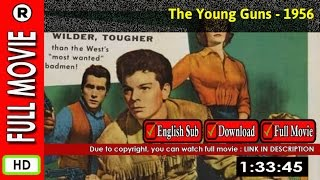 Watch Online: The Young Guns (1956)
