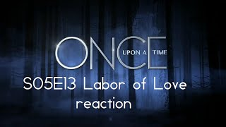 Once Upon a Time S05E13 Labor of Love reaction