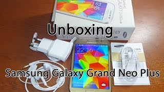 Samsung Galaxy Grand Neo Plus Unboxing & Quick Review
