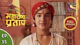 Bharat Ka Veer Putra - Maharana Pratap - Episode 35 - 24th July 2013