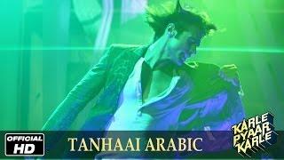 Karle Pyaar Karle | Arabic Tanhaai - Official Song | Shiv Darshan, Hasleen Kaur