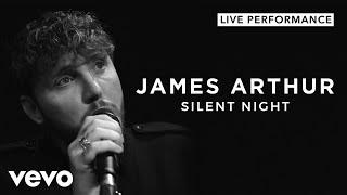 James Arthur - Silent Night (Live) | Vevo Official Performance