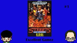 Street of Rage  -Bad Touch-  Part 1-  Excellent Gamez