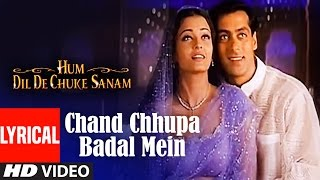 Chand Chhupa Badal Mein Lyrical Video | Hum Dil De Chuke Sanam | Salman Khan, Aishwarya Rai