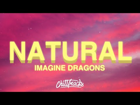 Download Imagine Dragons - Natural (Lyrics) free