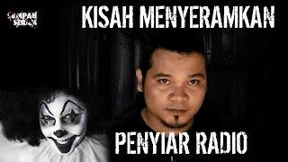 SERAM! 3 Cerita Hantu Paling Menyeramkan Dari Penyiar Radio | SUMPAH SEREM | Eps. 03