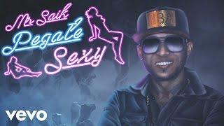 Mr. Saik - Pegate Sexy
