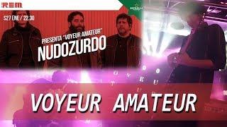 Nudozurdo - Voyeur Amateur  [Sala Rem 27-01-2018] [4K]