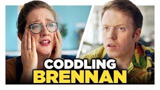 Oh No, Did We Hurt Brennan