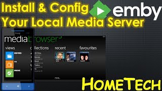 How to Install and Config Emby Server Media Browser   Movies streaming & sharing server