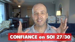 CONFIANCE EN SOI 27/30 : COACHING DAVID KOMSI
