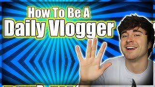 How To Daily Vlog