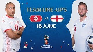LINEUPS – TUNISIA v ENGLAND - MATCH 13 @ 2018 FIFA World Cup™