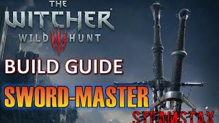 Witcher 3 Build Guide - Sword-Master (Combat)