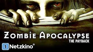 Zombie Apocalypse - The Payback (Horrorfilm in voller Länge, ganze Filme auf Deutsch schauen)