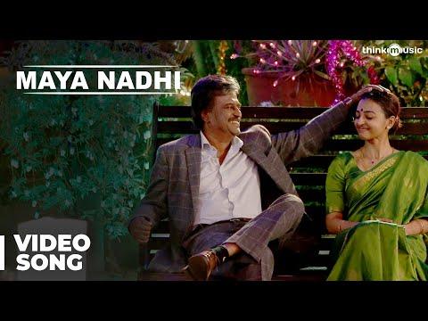 Kabali Songs | Maya Nadhi Video Song | Rajinikanth, Radhika Apte | Pa Ranjith | Santhosh Narayanan