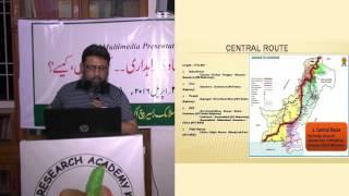 چین پاکستان اقتصادی راہداری؟ حصہ دوم / 2 China Pakistan Economic Corridor? Part