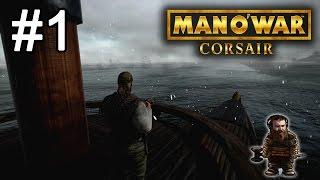 Man O' War : Corsair - Seven Day Series | Episode 1
