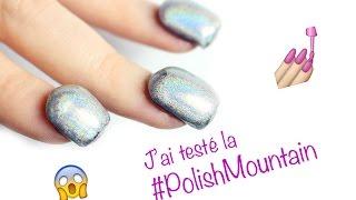 #Polishmountain : plus de 100 couches de vernis!