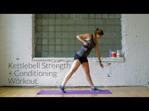 Strength + Conditioning Kettlebell Workout