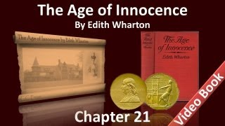 Chapter 21 - The Age of Innocence by Edith Wharton