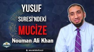 Yusuf Suresi'ndeki İnanılmaz Mucize [Nouman Ali Khan] [Türkçe Altyazılı | Mekteb-i Suffa]