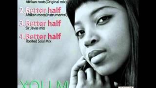 Xoli M - My Better Half (Afrikan Roots Instrumental Mix)