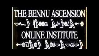 THE BENNU ASCENSION ONLINE INSTITUTE