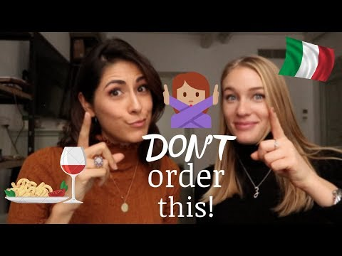 what NOT to do when ordering in Italy