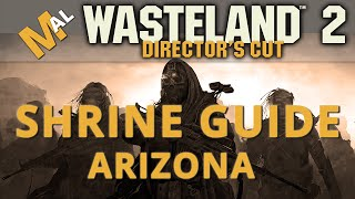 Shrine Location Guide [AZ] Wasteland 2 Directors Cut [SJ Difficulty] Lets Play/Gameplay - Part 40
