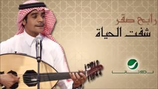 Rabeh Sakr - Shefet El Hayat SONG / رابح صقر - أغنية شفت الحياة