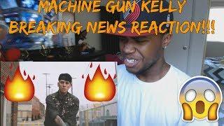 Machine Gun Kelly- Breaking News (Official Video)-REACTION!