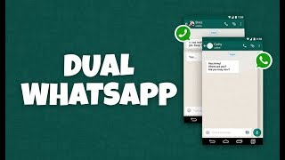 How to run Dual WhatsApp on your Android Phone (Without Root)